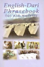 English-Dari Phrasebook for Aid Workers - Robert Powers