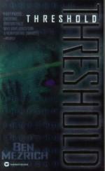 Threshold - Ben Mezrich