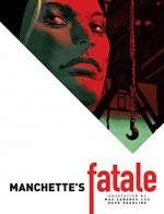 Manchette's Fatale - Jean-Patrick Manchette, Max Cabanes, Doug Headline
