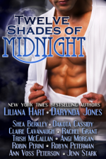 Twelve Shades of Midnight - Ann Voss Peterson, Dakota Cassidy, Shea Berkley, Trish McCallan, Robin Perini, Angi Morgan, Robyn Peterman, Rachel Grant, Liliana Hart, Darynda Jones, Claire Cavanaugh, Jenn Stark