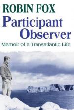 Participant Observer: Memoir of a Transatlantic Life - Robin Fox