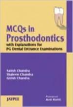 MCQ In Prosthodontics - Satish Chandra, Shaleen Chandra, Girish Chandra