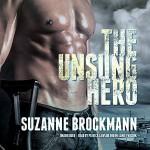 The Unsung Hero - Suzanne Brockmann, Patrick Lawlor, Melanie Ewbank