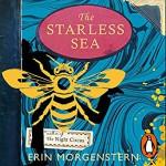 The Starless Sky - Dominic Hoffman, Fiona Hardingham, Erin Morgenstern, Jorjeana Marie, Dion Graham, Bahni Turpin, Alan Corduner