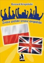 Znasz polski – znasz angielski. 1500 łatwych słów angielskich - Ryszard Krupiński