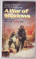 A War Of Shadows - Jack L. Chalker