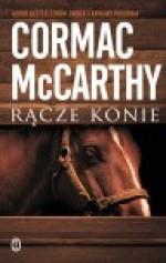 Rącze konie - Jędrzej Polak, Cormac McCarthy