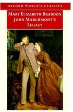 John Marchmont's Legacy - Mary Elizabeth Braddon