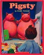 Pigsty - Mark Teague