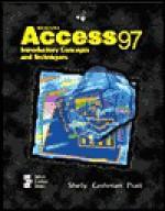Microsoft Access 97: Introductory Concepts and Techniques - Gary B. Shelly, Thomas J. Cashman, Phillip J. Pratt