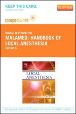 Handbook of Local Anesthesia - Pageburst Digital Book (Retail Access Card) - Stanley F. Malamed