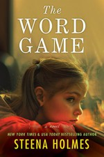 The Word Game - Steena Holmes