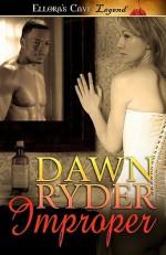 Improper - Dawn Ryder