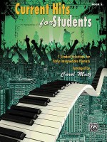 Current Hits for Students, Bk 2: 7 Graded Selections for Early Intermediate Pianists - Carol Matz