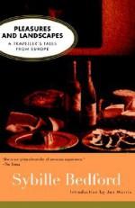 Pleasures and Landscapes - Sybille Bedford, Jan Morris
