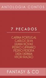7 Pecados - Carina Portugal, Liliana Novais, Pedro Pereira, Sara Farinha, Vitor Frazão, Pedro Cipriano, Carlos Silva