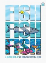 [ Fishfishfish BY Nordling, Lee ( Author ) ] { Paperback } 2015 - Lee Nordling