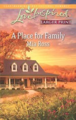 A Place for Family - Mia Ross