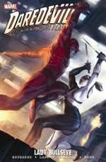 Daredevil, Vol. 19: Lady Bullseye - Clay Mann, Ed Brubaker, Michael Lark