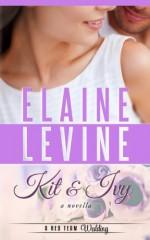 Kit and Ivy: A Red Team Wedding Novella (Red Team 3.5) Paperback April 12, 2014 - Elaine Levine