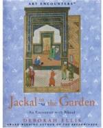 Jackal in the Garden: An Encounter With Bihzad - Deborah Ellis