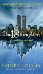 The 10th Kingdom - Kristine Kathryn Rusch, Kathryn Wesley