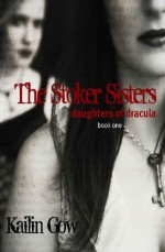 Daughters of Dracula - Kailin Gow