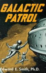 "Galactic Patrol - E.E. ""Doc"" Smith, John Clute"