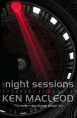 The Night Sessions - Ken MacLeod