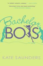 Bachelor Boys - Kate Saunders