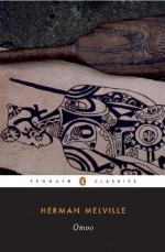 Omoo: A Narrative of Adventures in the South Seas - Herman Melville