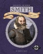 Smith: John Smith and the Settlement of Jamestown - Robin S. Doak
