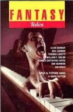 Fantasy Tales Volume 12, #6 - Marvin Kaye, Stephen Jones, Janet Fox, David Sutton, Neil Gaiman
