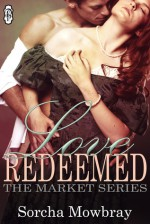 Love Redeemed - Sorcha Mowbray