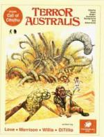 Terror Australis (Call of Cthulhu) - Penelope Love, Mark Morrison, Sandy Petersen, Lynn Willis, Tom Sullivan, Ron Leming