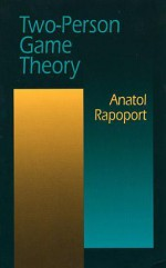Two-Person Game Theory - Anatol Rapoport