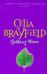 Getting Home - Celia Brayfield