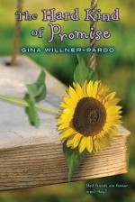 The Hard Kind of Promise - Gina Willner-Pardo