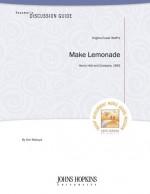 Make Lemonade Teacher's Discussion Guide - Ann Maouyo