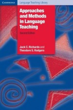 Approaches and Methods in Language Teaching (Cambridge Language Teaching Library) - Jack C. Richards