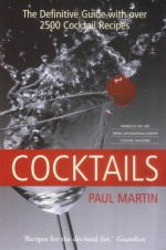The Mammoth Book Of Cocktails - Paul Martin