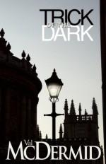 Trick of the Dark - Val McDermid