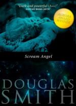 Scream Angel - Douglas Smith