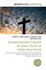 Fundamentalist Church of Jesus Christ of Latter Day Saints - Sam B Miller II