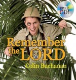 Remember the Lord [With CD] - Colin Buchanan