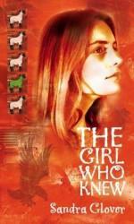 The Girl Who Knew - Sandra Glover