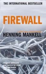 Firewall - Henning Mankell, Ebba Segerberg
