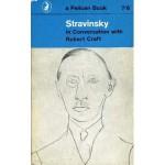 Stravinsky in Conversation with Robert Craft - Igor Stravinsky, Robert Craft