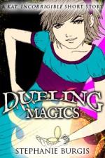 Dueling Magics - Stephanie Burgis