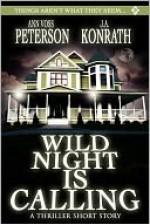 Wild Night Is Calling - J.A. Konrath, Ann Voss Peterson